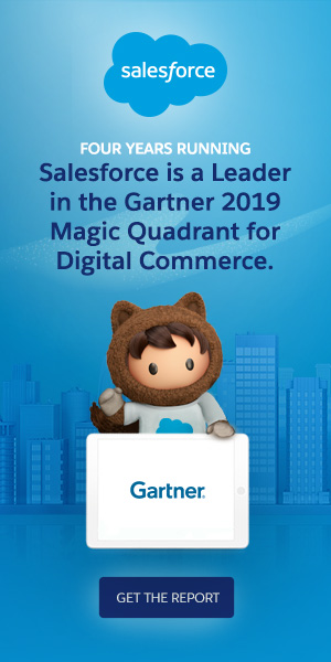 Salesforce is a Leader in the Gartner Magic Quadrant 2019 for Digital Commerce